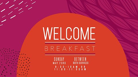 Welcome Breakfast May 23