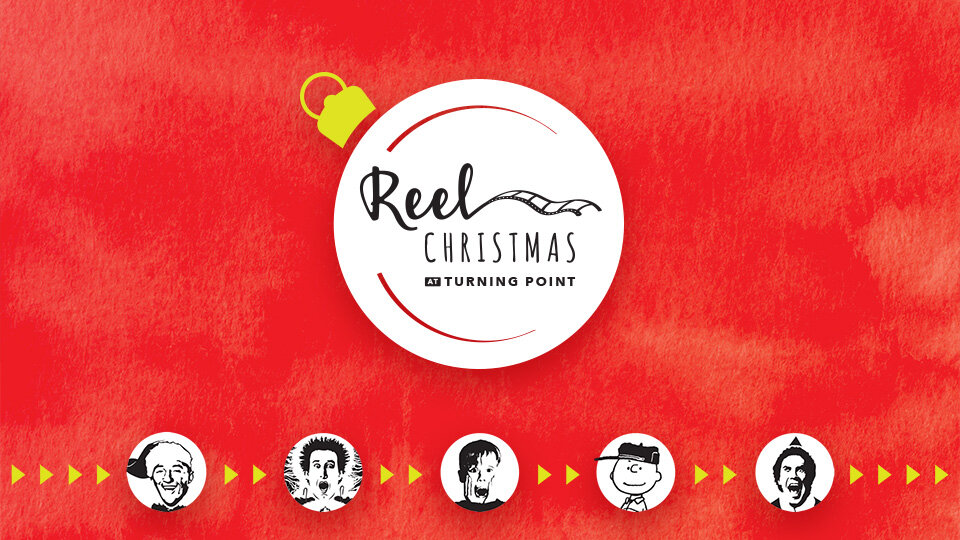 REEL CHRISTMAS at TURNING POINT