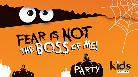 Fear is NOT the Boss of Me PARTY